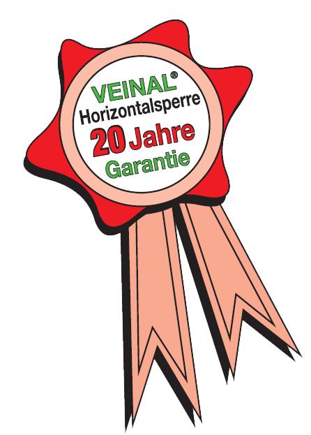 Unternehmen Garantierosette von VEINAL®Rosette für 20 Jahre Garantie auf VEINAL® Horizontalsperren